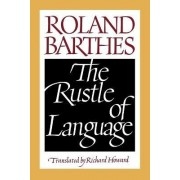 The Rustle of Language by Professor Roland Barthes