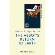 The Abbot's Return to Earth by David Bird