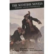 The Scottish Novels by Robert Stevenson