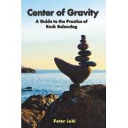 Center of Gravity by Peter Juhl