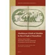 Mukhtasar Kitab Al-Buldan by Ibn Al-Faqih Al-Hamadhani by M. J. De Goeje