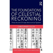 The Foundations of Celestial Reckoning by Christopher Cullen