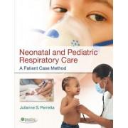 Neonatal and Pediatric Respiratory Care by Julianne Perretta