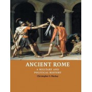 Ancient Rome by Christopher S. Mackay