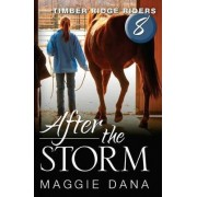 After the Storm by Maggie Dana
