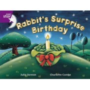 Rigby Star Guided 2 Purple Level: Rabbit's Surprise Birthday Pupil Book (Single) by Julia Jarman