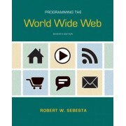 Programming the World Wide Web by Robert W. Sebesta