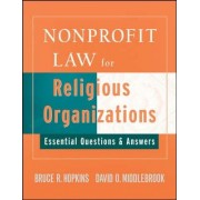 Nonprofit Law for Religious Organizations by Bruce R. Hopkins