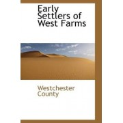 Early Settlers of West Farms by Westchester County