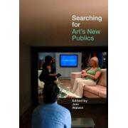 Searching for Art's New Publics by Jeni Walwin