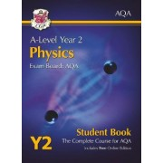 New A-Level Physics for AQA: Year 2 Student Book with Online Edition by CGP Books