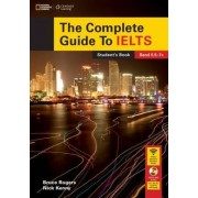 The Complete Guide to IELTS: Student's Book and Access Code for Intensive Revision Guide by Nick Kenny