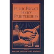 Public-Private Policy Partnerships by Pauline Vaillancourt Rosenau