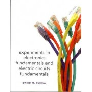 Electronics Fundamentals and Electronic Circuits Fundamentals: Lab Manual by David M. Buchla