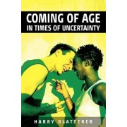 Coming of Age in Times of Uncertainty by Harry Blatterer