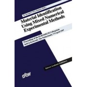 Material Identification Using Mixed Numerical Experimental Methods by Hugo Sol