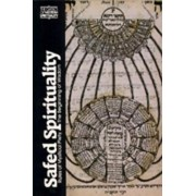 Safed Spirituality by Lawrence Fine