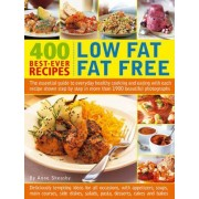 400 Low Fat Fat Free Best-ever Recipes by Anne Sheasby