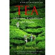 Brief History Of Tea