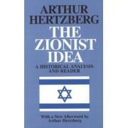 The Zionist Idea by Arthur Hertzberg