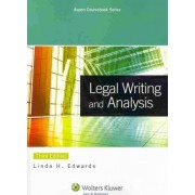 Legal Writing and Analysis by Linda Holdeman Edwards