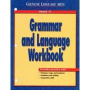 Work Book: Wb Gr11 Grammar & Language by Glencoe