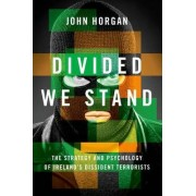 Divided We Stand by John Horgan