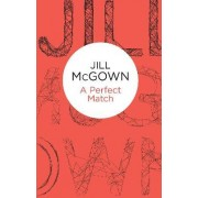 A Perfect Match by Jill McGown
