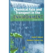 Chemical Fate and Transport in the Environment by Harold F. Hemond