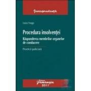 Procedura Insolventei. Raspunderea membrilor organelor de conducere - Luiza Neagu