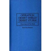 Operation Desert Shield/Desert Storm by Kevin Hutchison