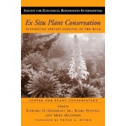 Ex Situ Plant Conservation by Edward O. Guerrant