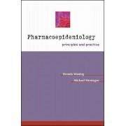 Pharmacoepidemiology by Brenda Waning