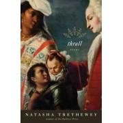 Thrall by Natasha Trethewey