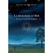 La realidad del ser / The Reality of Being by Jeanne De Salzmann