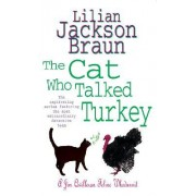 The Cat Who Talked Turkey (the Cat Who... Mysteries, Book 26) by Lilian Jackson Braun
