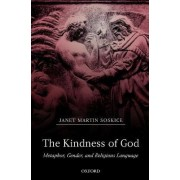 The Kindness of God by Janet Martin Soskice