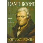 Daniel Boone by Professor John Mack Faragher