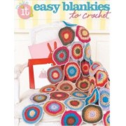 Easy Blankies to Crochet by Editors of Sixth&Spring Books