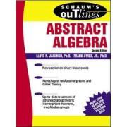 Schaum's Outline of Abstract Algebra by Lloyd R. Jaisingh
