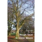 Rough Spun to Close Weave