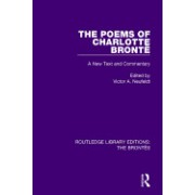 The Poems of Charlotte Bronte: A New Text and Commentary