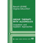 Group Therapy with Alcoholics by Baruch G. Levine