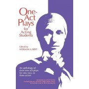 One-act Plays for Acting Students by Norman Bert
