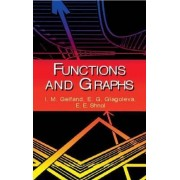 Functions and Graphs by Isarel M. Gelfand