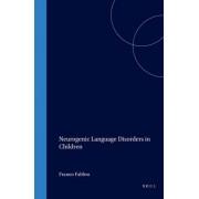 Neurogenic Language Disorders in Children by Franco Fabbro