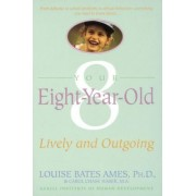 Your Eight Year Old by L Ames