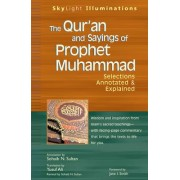 The Qur'an and Sayings of Prophet Muhammed by Sohaib Sultan