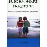 Buddha Heart Parenting by Dr. C.L. Claridge