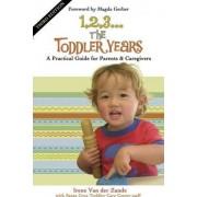 1, 2, 3...The Toddler Years by Irene Van Der Zande